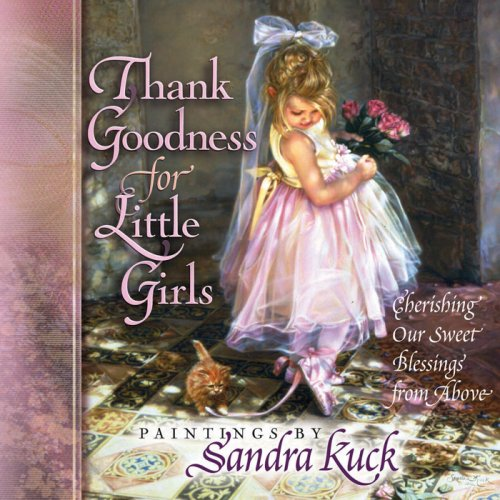 Cherishing Our Sweet Blessings from Above by Sandra Kuck (Jun 1, 2004
