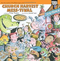 Church Harvest Mess-tival (Tales from the Back Pew)