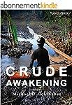 Crude Awakening: Chevron in Ecuador (...
