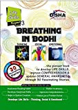 Breathing in Bodhi - the General Awareness/ Comprehension book - Life Skills/ Level 3 for the experts (Ages 13 +)