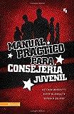Manual práctico para consejería juvenil (Especialidades Juveniles) (Spanish Edition)