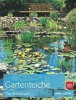 Gartenteiche-Das Praxisbuch