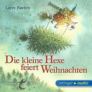 Die kleine Hexe feiert Weihnachten Hörspiel