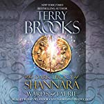 Wards of Faerie: The Dark Legacy of Shannara   Terry Brooks