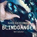 Blindgänger (Tatort Schreibtisch - Autoren live 1) Hörbuch von Klaus Stickelbroeck Gesprochen von: Klaus Stickelbroeck