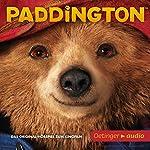 Paddington: Das Original-Hörspiel zum Kinofilm | Michael Bond