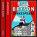 Shakespeare: The World as a Stage | Bill Bryson