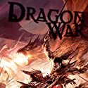 Dragon War: Eberron: The Draconic Prophecies, Book 3 Audiobook by James Wyatt Narrated by Paul Christy
