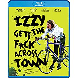 Izzy Gets the F*ck Across Town [Blu-ray]