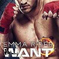 WANT Hörbuch von Emma Rider Gesprochen von: Rebecca Roberts