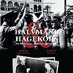 Halvmåne og Hagekors: Det Tredje Rige, araberne og Palaestina | Klaus-Michael Mallmann,Martin Cüppers