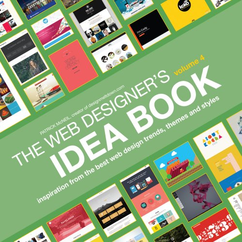 Web Designer's Idea Book, Volume 4: Inspiration