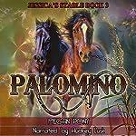 Palomino: Jessica's Stable Part 3 | Megan Pony