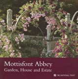 img - for Mottisfont Abbey (Hampshire): Garden, House and Estate (National Trust Guidebooks) book / textbook / text book