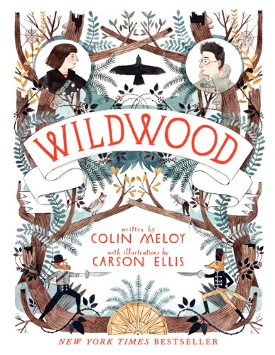 Wildwood Chronicles 1. Wildwood