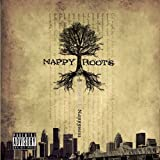 Nappy Roots / Pursuit of Nappyness