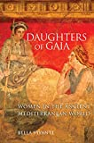 img - for Daughters of Gaia: Women in the Ancient Mediterranean World book / textbook / text book