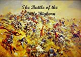 img - for Custer Battlefield - LIttle Bighorn book / textbook / text book