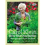 Grow Your Own Garden: How to propagate all your own plantsby Carol Klein