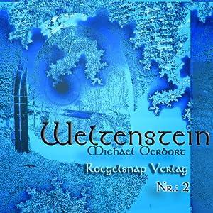 Weltenstein Nr. 2 Hörbuch