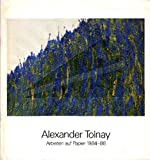 img - for Alexander Tolnay. Arbeiten auf papier 1984-86 book / textbook / text book
