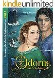 Eldorin - Der Erbe des Königreichs (Part I)