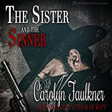 The Sister and the Sinner Audiobook by Carolyn Faulkner Narrated by Charlie Boswell