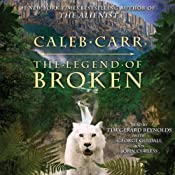 The Legend of Broken | [Caleb Carr]