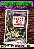 Track of the Vampire - Digitally Remastered