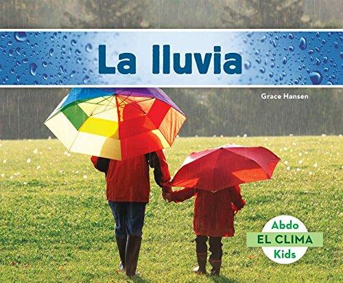 La Lluvia (Rain) (El Clima)