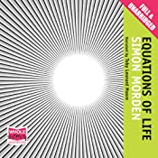 Equations of Life: The Metrozone Trilogy, Book 1 | Simon Morden