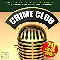 Crime Club  by  PDQ Audiobooks Narrated by Barry Thompson