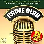Crime Club |  PDQ Audiobooks
