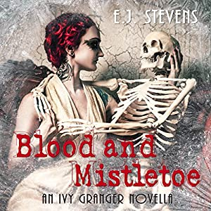 Blood and Mistletoe (Ivy Granger) Audiobook
