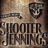 echange, troc Shooter Jennings - Family Man