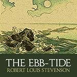 The Ebb-Tide | Robert Louis Stevenson