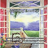 Morning Exercise ~ Monroe Products