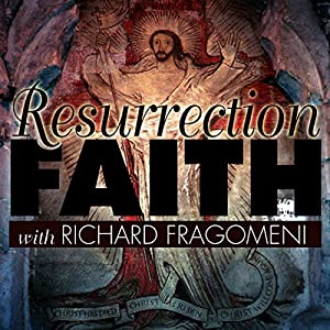 Resurrection Faith Lecture