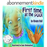 Children's Book: First Time At The Pool: Beautifully Illustrated Summer Swimming Book (A Kayleigh Series 4) (English Edition)
