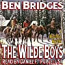 The Wilde Boys (       UNABRIDGED) by Ben Bridges Narrated by Daniel F. Purcell