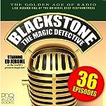 Blackstone, the Magic Detective   Ed Jerome