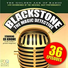 Blackstone, the Magic Detective  by Ed Jerome Narrated by Ed Jerome