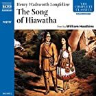 The Song of Hiawatha Hörbuch von Henry Wadsworth Longfellow Gesprochen von: William Hootkins