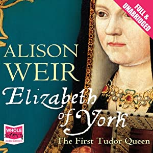Elizabeth of York Hörbuch