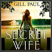 The Secret Wife Audiobook by Gill Paul Narrated by Laura Kirman, Thomas Judd