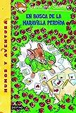 En busca de la maravilla perdida: Geronimo Stilton 2 (Spanish Edition)