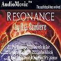 Resonance Audiobook by A. J. Scudiere Narrated by Stefan Rudnicki, Carrington MacDuffie, Paul Boehmer, Gabrielle De Cuir, David Birney, Rosalyn Landor, Arte Johnson