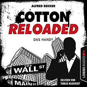 Das Handy (Cotton Reloaded 36) Hörbuch