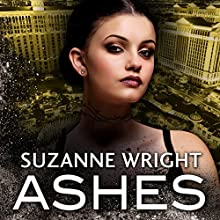 Ashes: The Dark in You, Book 3 Audiobook by Suzanne Wright Narrated by To Be Announced