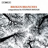 作曲家 スティーヴン・ハフ (Broken Branches compositions by Stephen Hough)